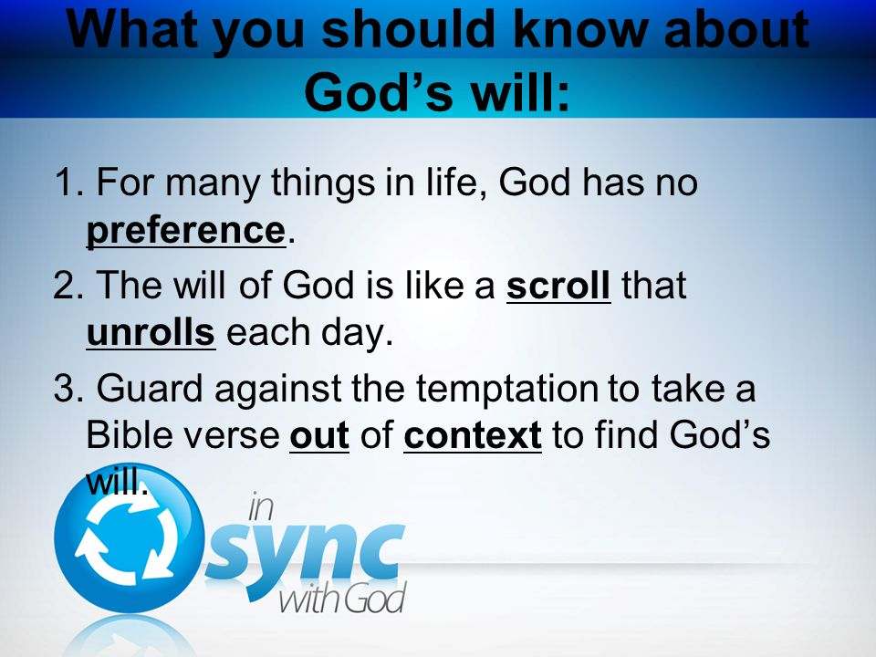 What you should know about God's will: