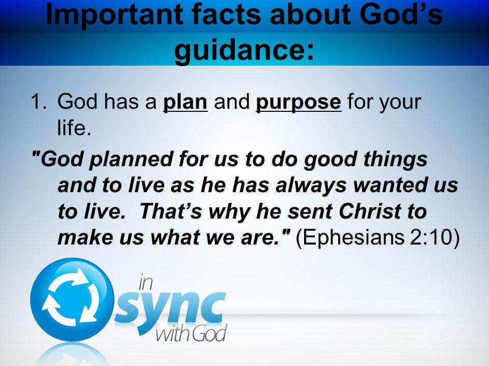 Important facts about God's guidance:
