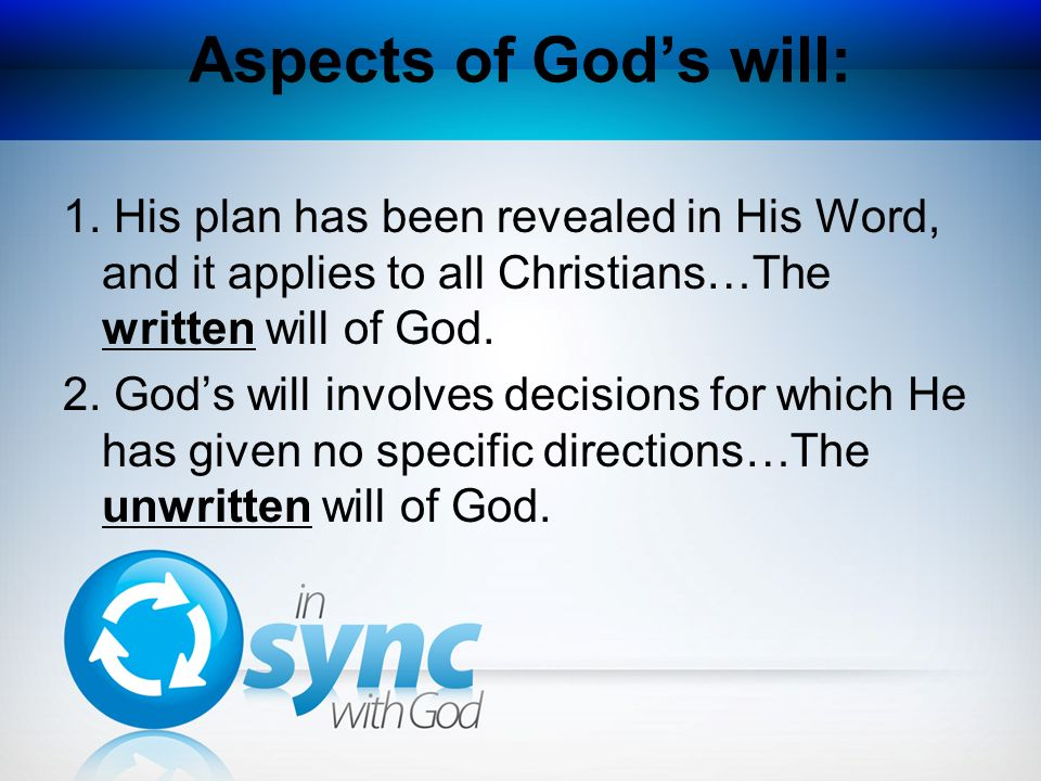 Aspects of God's will: