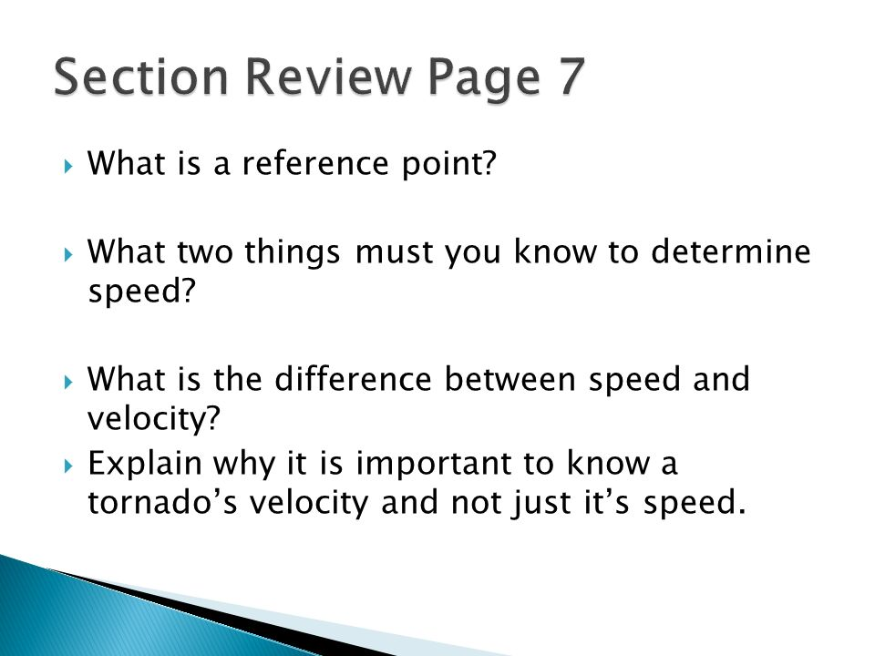 Section Review Page 7 What is a reference point