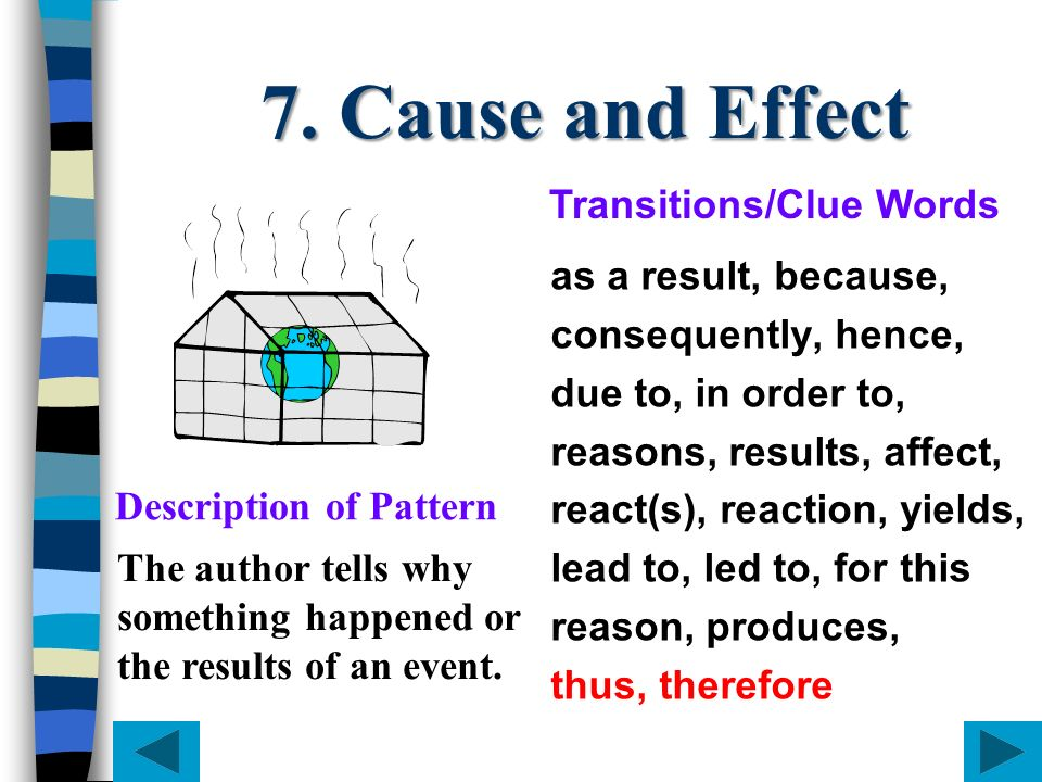 7. Cause and Effect Transitions/Clue Words as a result, because,