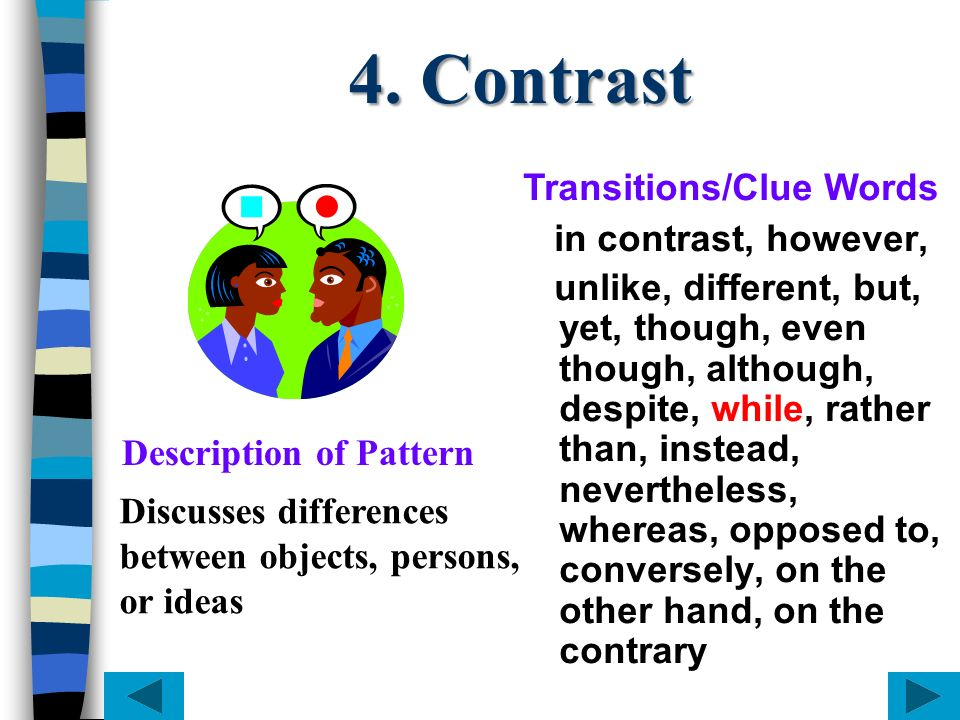 4. Contrast Transitions/Clue Words in contrast, however,