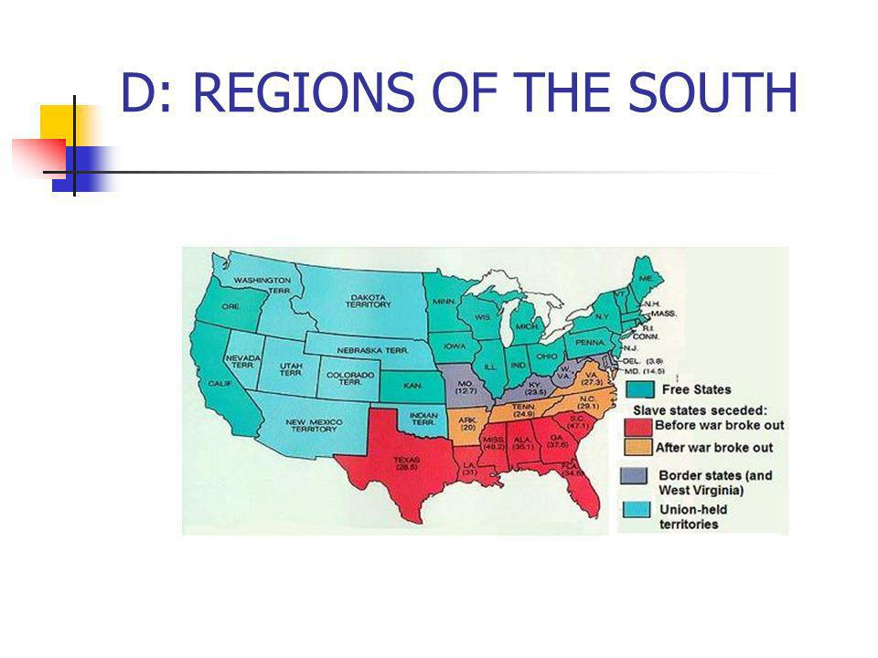 D: REGIONS OF THE SOUTH