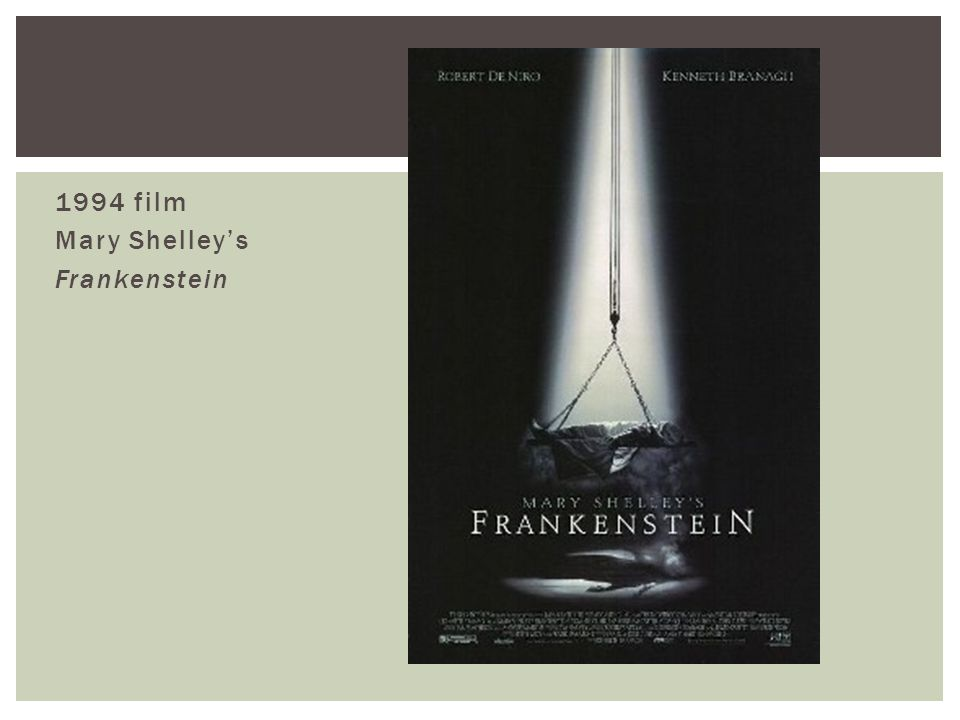 1994 film Mary Shelley's Frankenstein