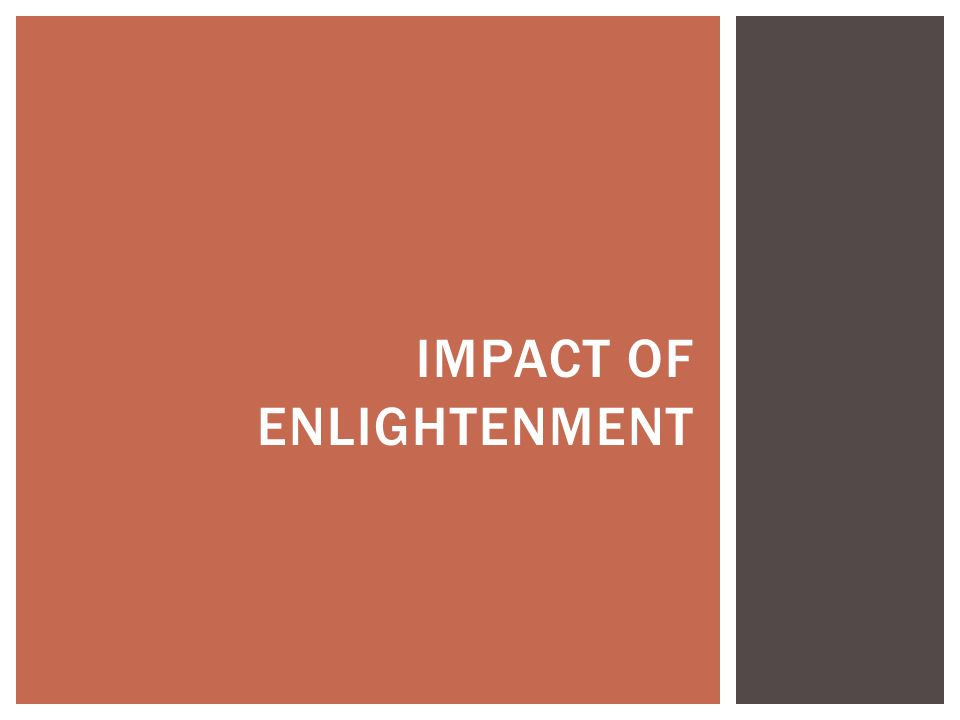 Impact of Enlightenment