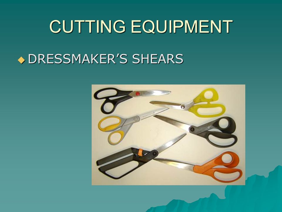 CUTTING EQUIPMENT DRESSMAKER'S SHEARS