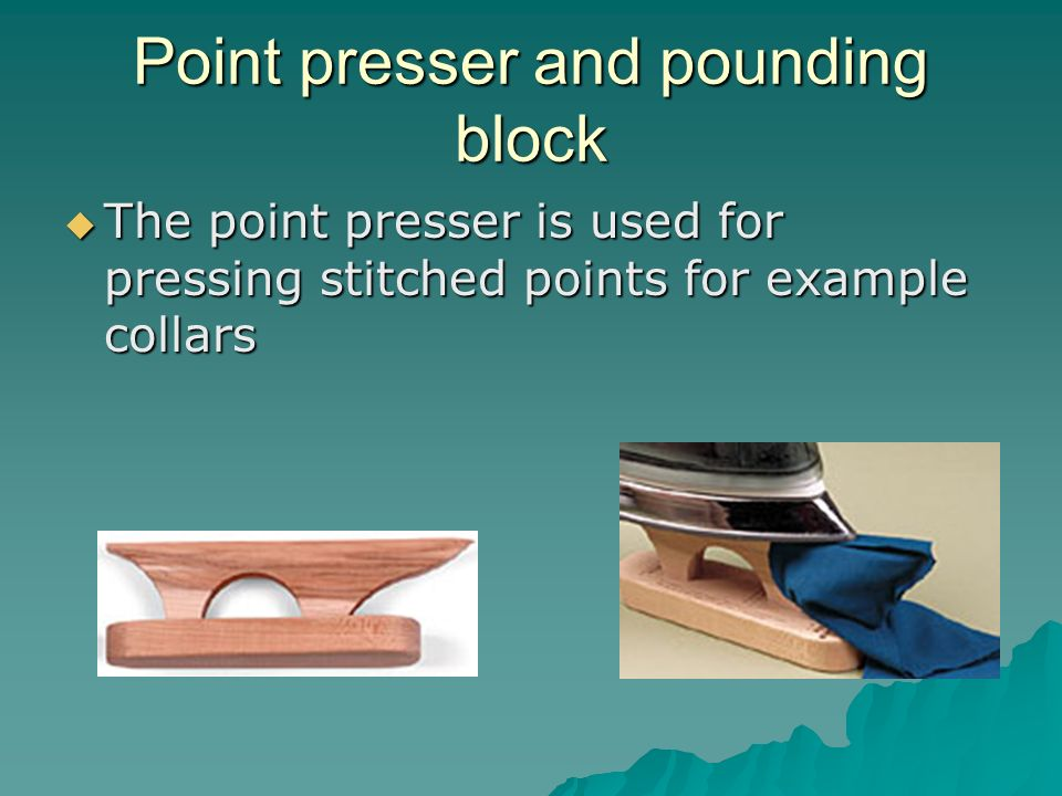 Point presser and pounding block