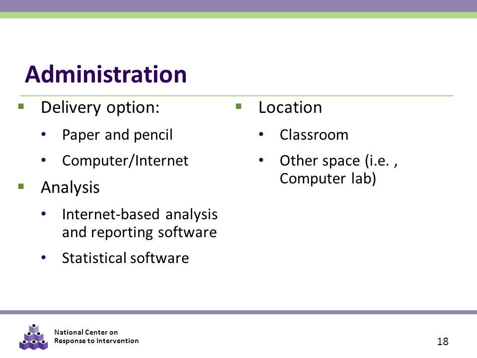 Administration Delivery option: Location Analysis Paper and pencil