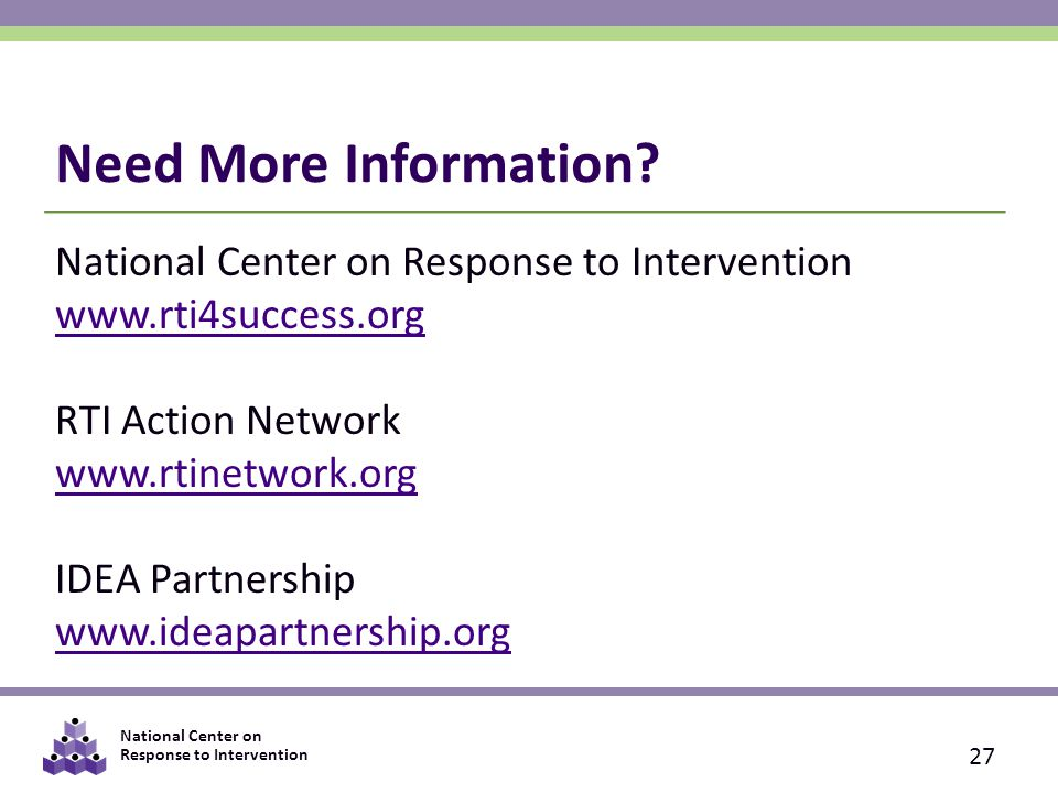 Need More Information National Center on Response to Intervention