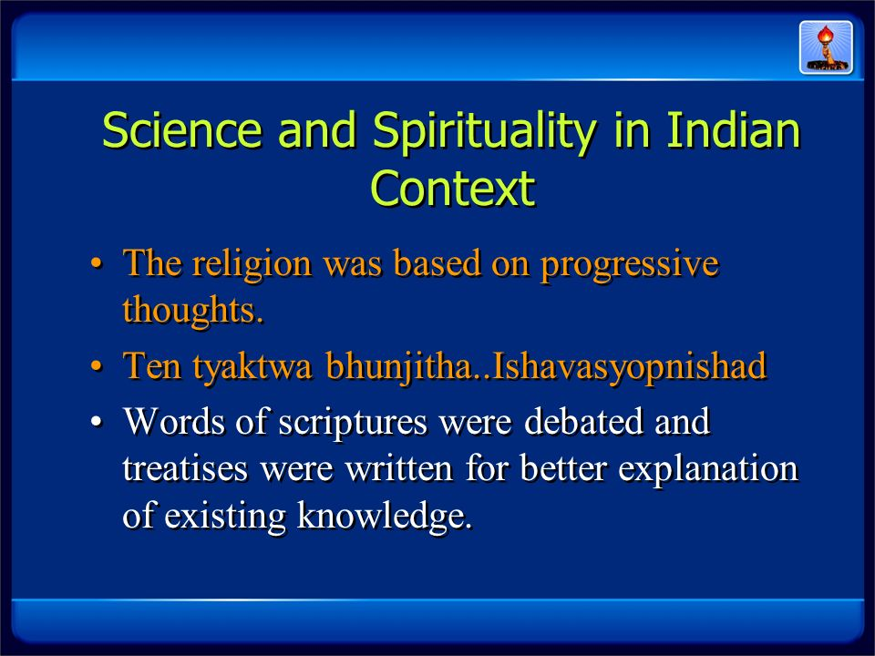 Science and Spirituality in Indian Context