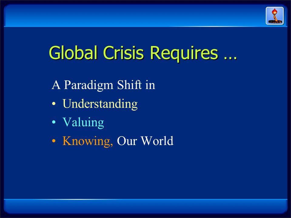 Global Crisis Requires …