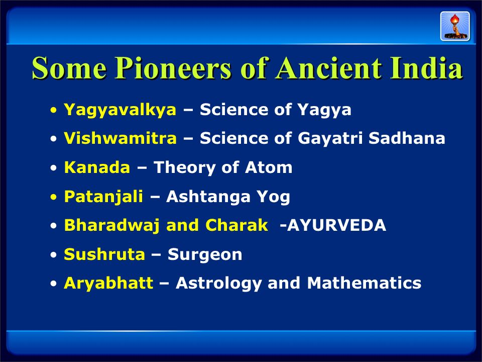 Some Pioneers of Ancient India