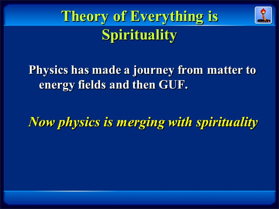 Theory of Everything is Spirituality