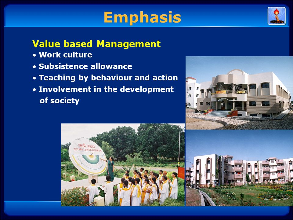 Emphasis Value based Management Work culture Subsistence allowance