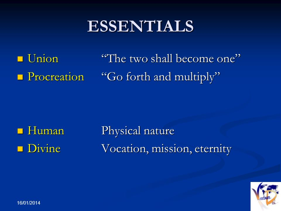 ESSENTIALS Union The two shall become one