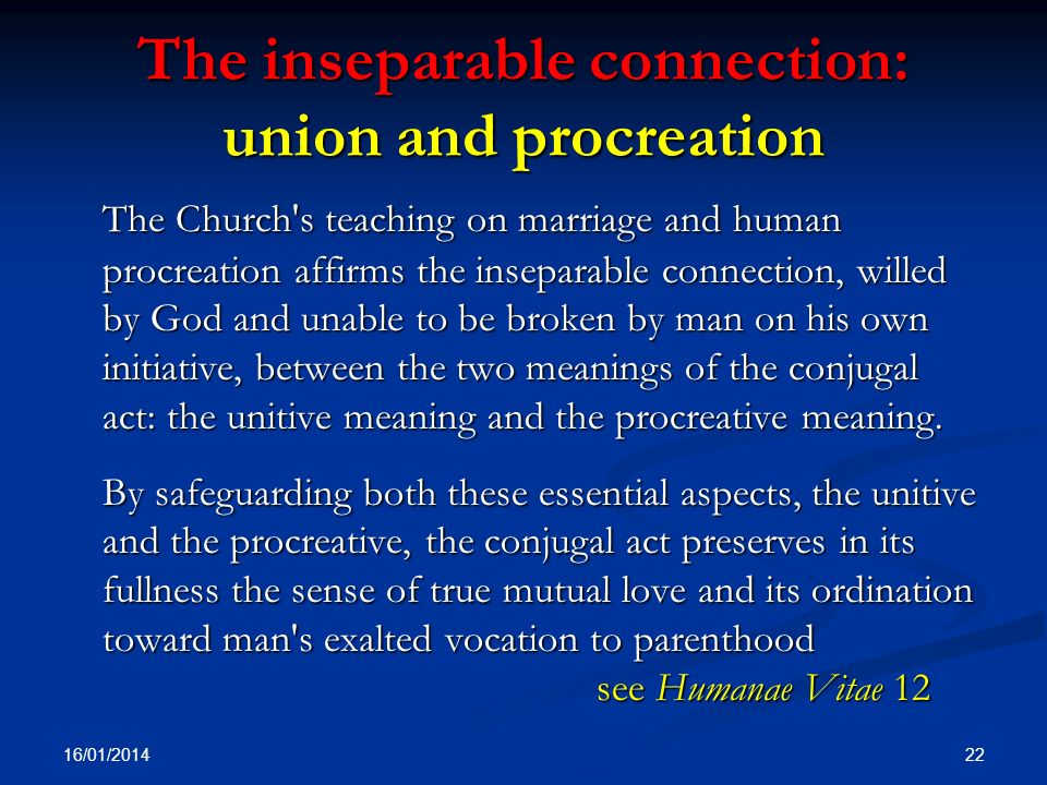 The inseparable connection: union and procreation