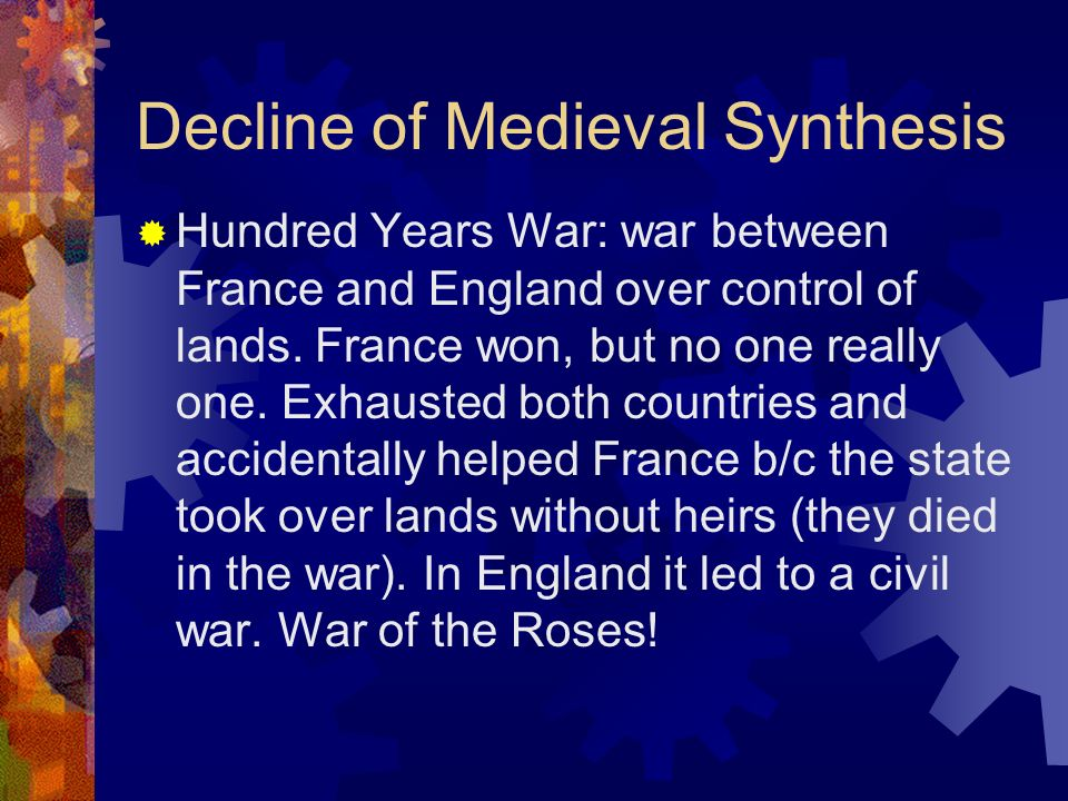 Decline of Medieval Synthesis