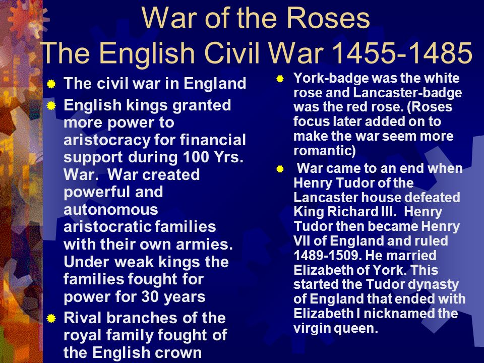 War of the Roses The English Civil War