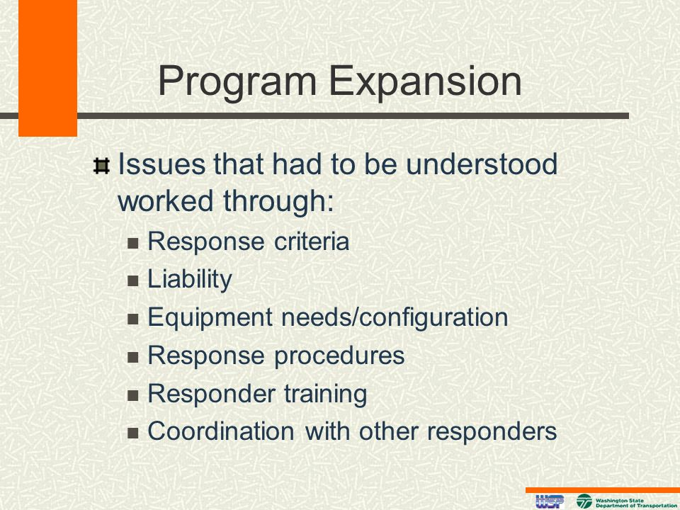 Program Expansion Issues that had to be understood worked through: