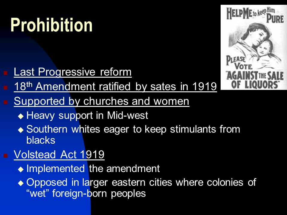 Prohibition Last Progressive reform
