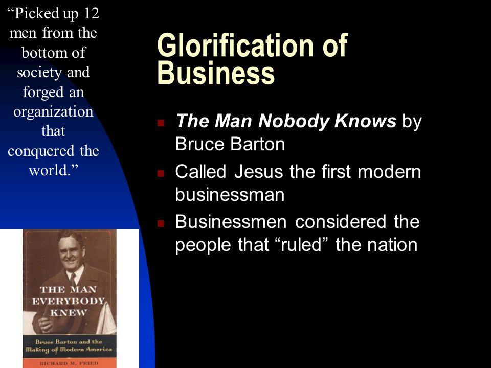 Glorification of Business
