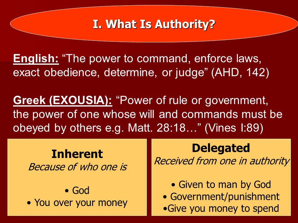I. What Is Authority Inherent Delegated