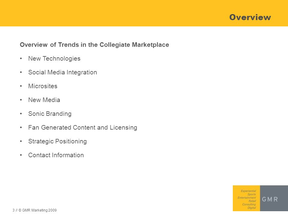 Overview Overview of Trends in the Collegiate Marketplace