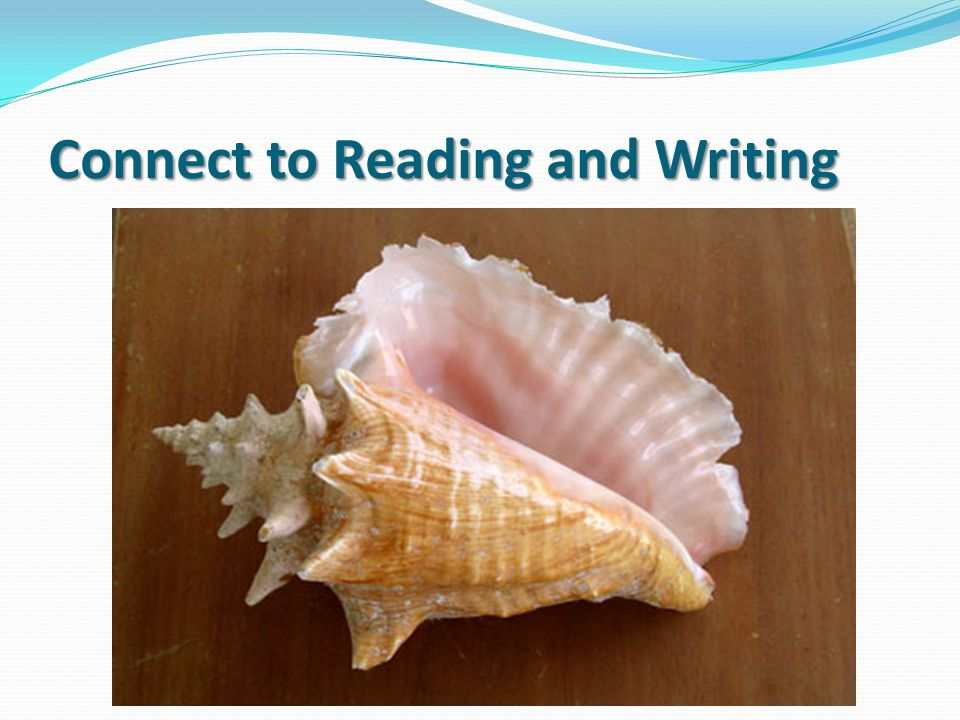 Connect to Reading and Writing