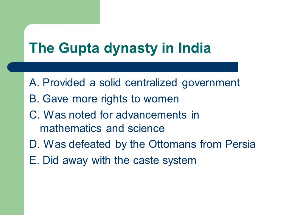 The Gupta dynasty in India