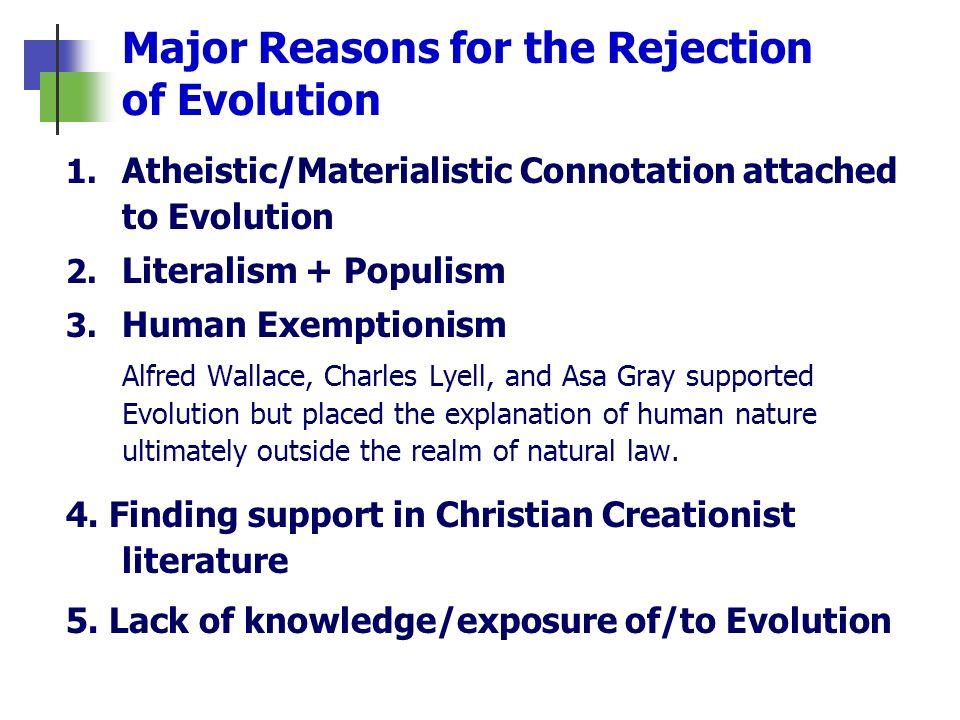 Major Reasons for the Rejection of Evolution