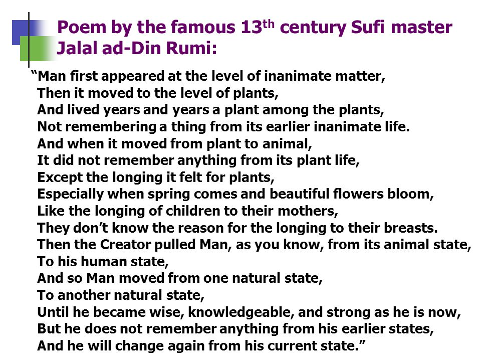 Poem by the famous 13th century Sufi master Jalal ad-Din Rumi: