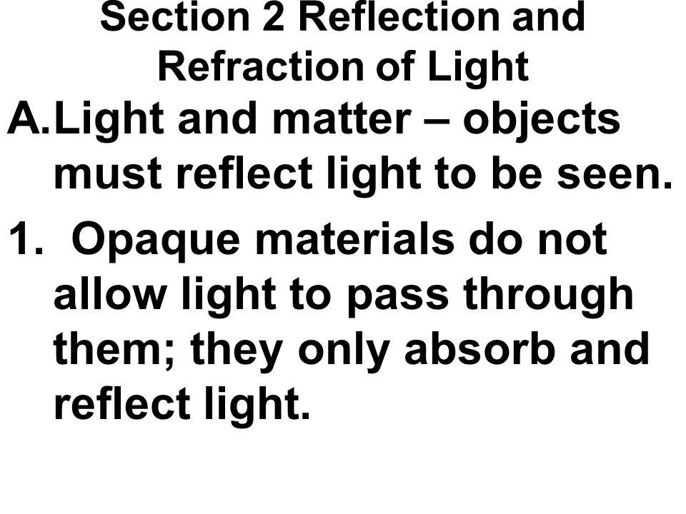 Section 2 Reflection and Refraction of Light