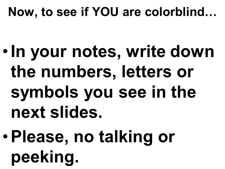 Now, to see if YOU are colorblind…