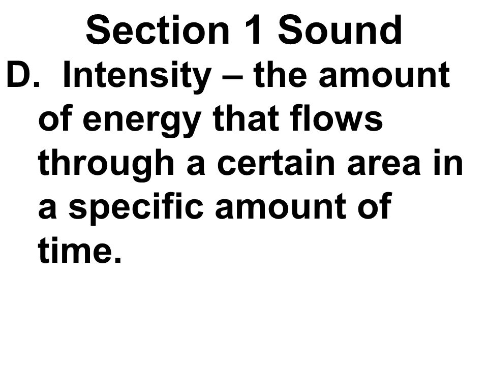 Section 1 Sound D.
