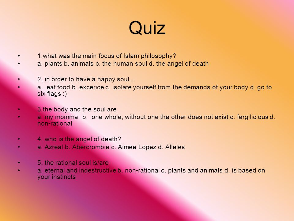 Quiz 1.what was the main focus of Islam philosophy
