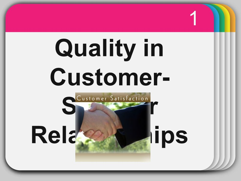 Quality in Customer-Supplier Relationships