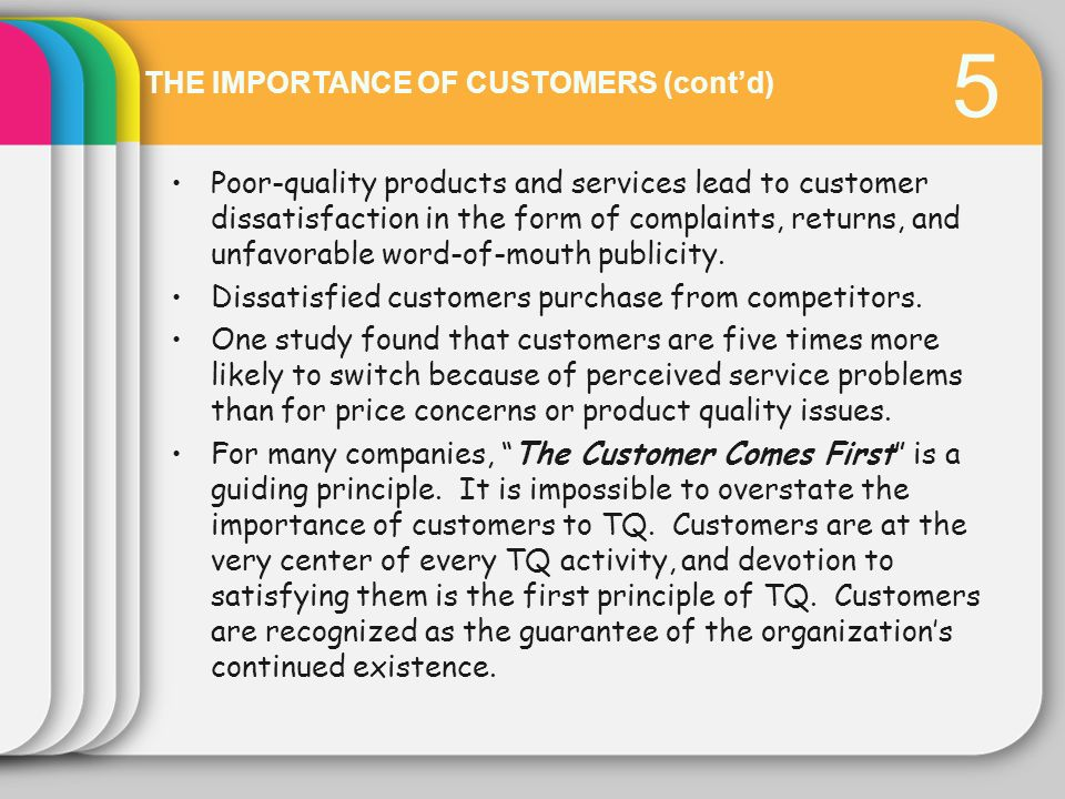 5 THE IMPORTANCE OF CUSTOMERS (cont'd)