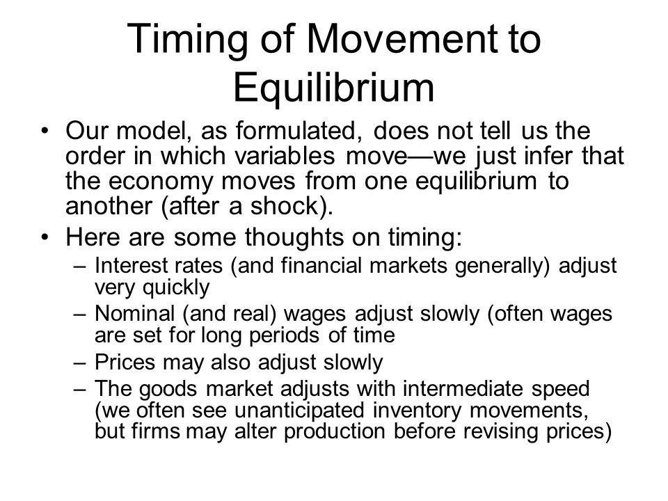 Timing of Movement to Equilibrium