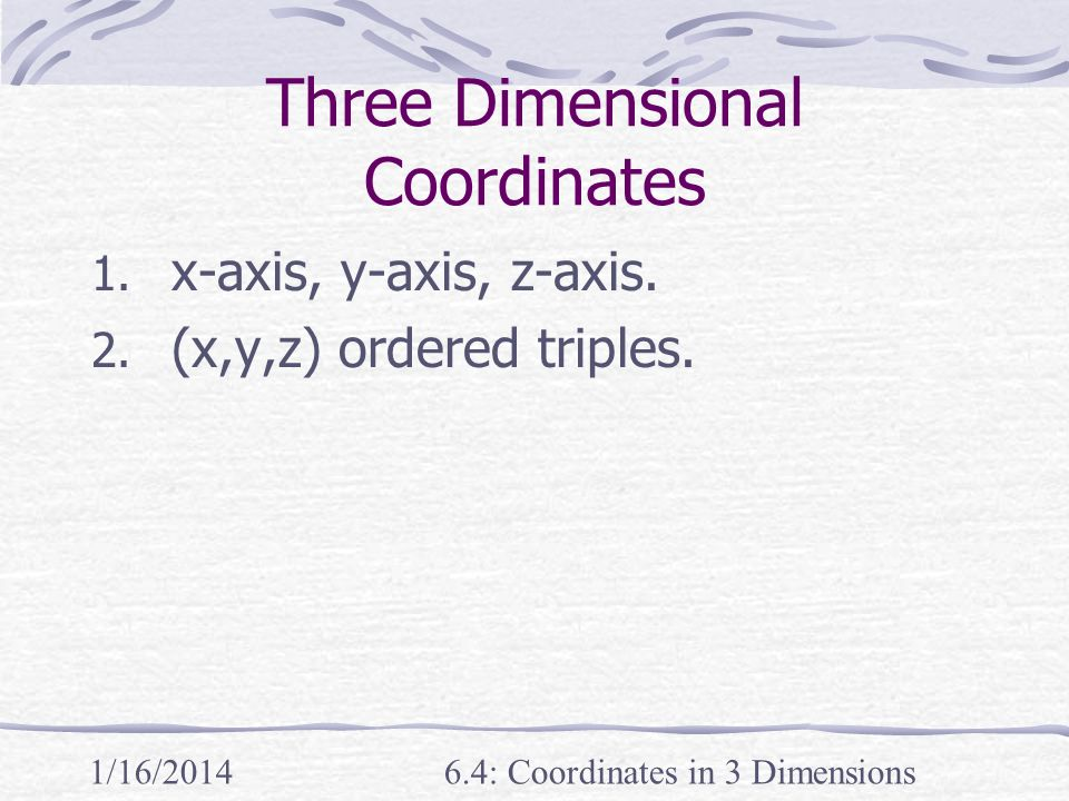 Three Dimensional Coordinates