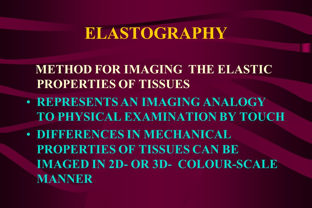 ELASTOGRAPHY METHOD FOR IMAGING THE ELASTIC PROPERTIES OF TISSUES