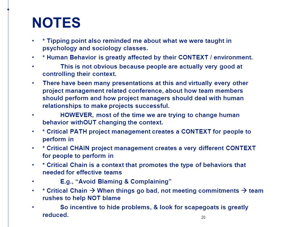 NOTES * Tipping point also reminded me about what we were taught in psychology and sociology classes.