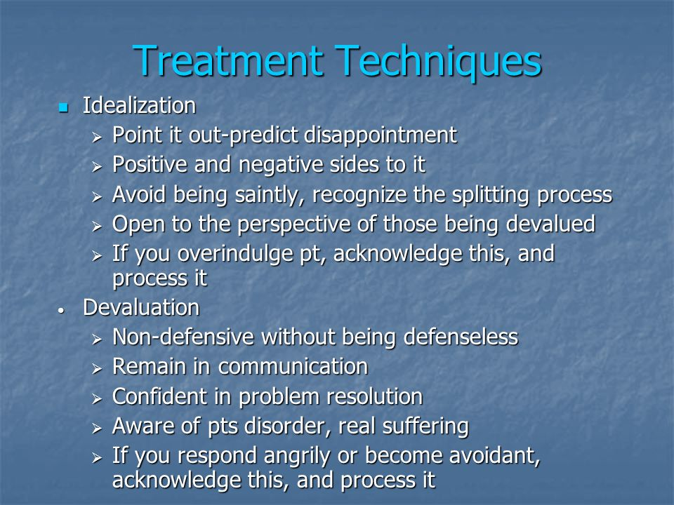 Treatment Techniques Idealization Point it out-predict disappointment