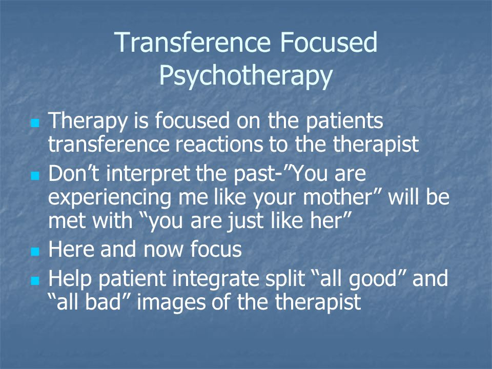 Transference Focused Psychotherapy