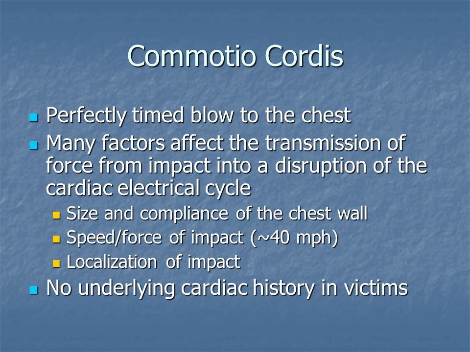 Commotio Cordis Perfectly timed blow to the chest