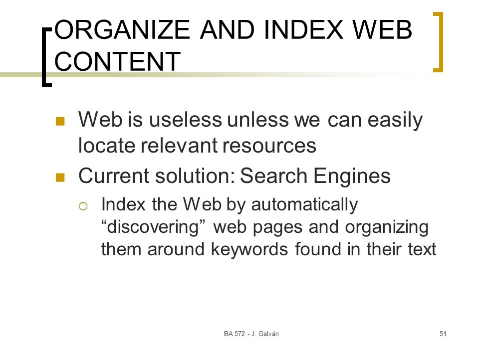 ORGANIZE AND INDEX WEB CONTENT