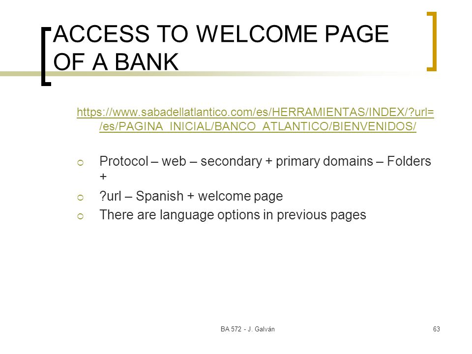 ACCESS TO WELCOME PAGE OF A BANK