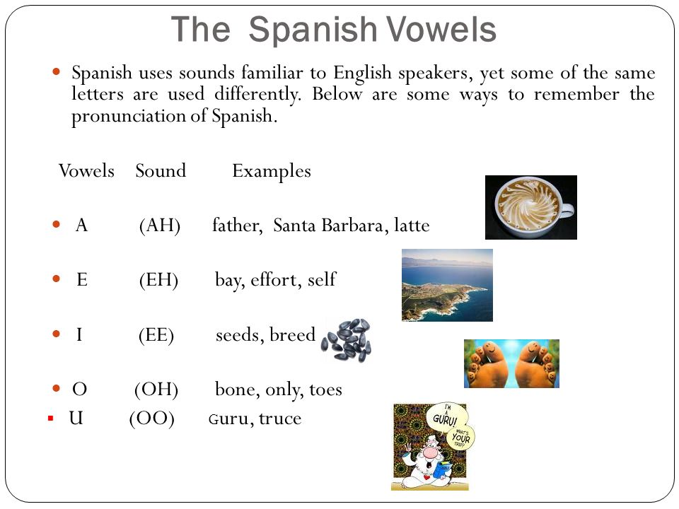 The Spanish Vowels
