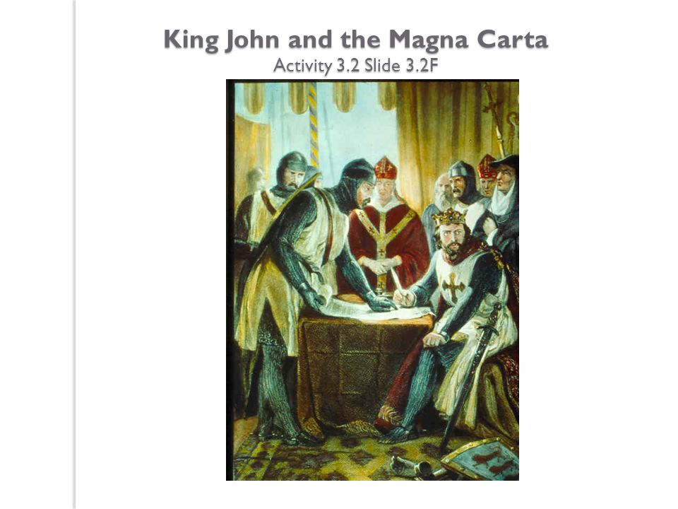 King John and the Magna Carta Activity 3.2 Slide 3.2F