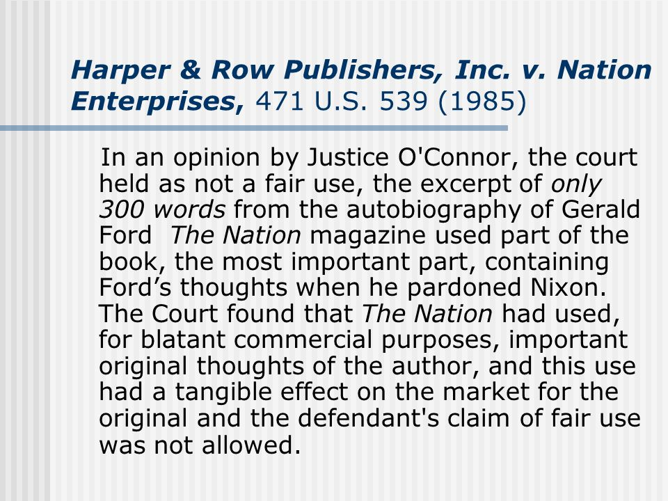 Harper & Row Publishers, Inc. v. Nation Enterprises, 471 U. S
