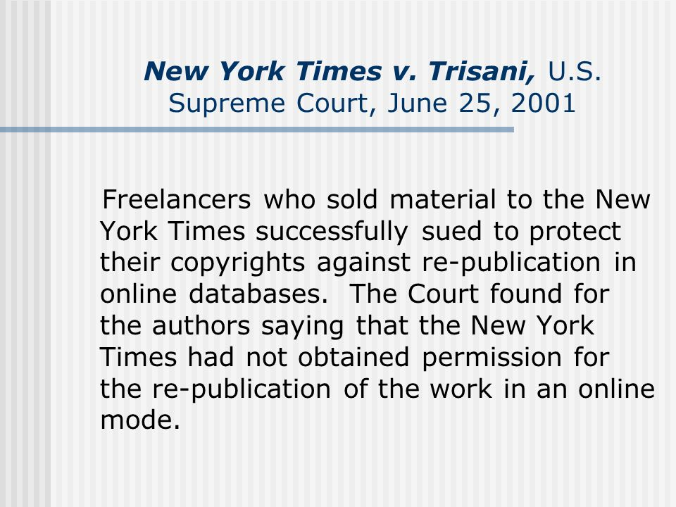 New York Times v. Trisani, U.S. Supreme Court, June 25, 2001